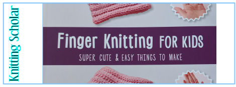 Review: Finger Knitting for Kids post image